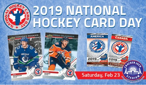 Sat, Feb 23rd, 2019 is National Hockey Card Day at Crackerjack Stadium
