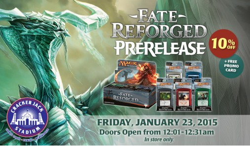 MTG Fate Reforged PreRelease at Midnight - January 23, 2015